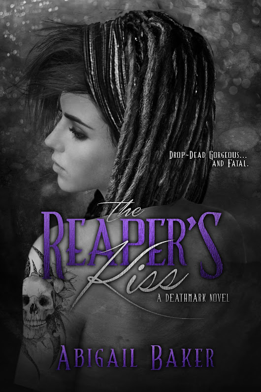 The Reaper's Kiss by Abigail Baker Blog Tour & Giveaway
