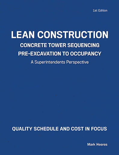 Lean Construction Concrete Tower Sequencing Pre-Excavation to Occupancy cover