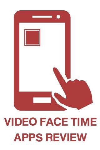 Video Face Time Apps Review