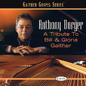 A Tribute To Bill And Gloria Gaither