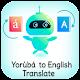 Download Yoruba - English Translator (Yoruba Translator) For PC Windows and Mac