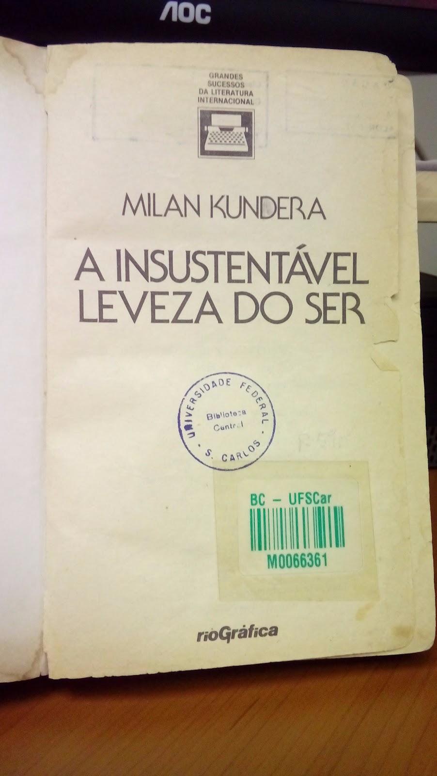 A Insustentável Leveza De Milan Kundera Portal Bco Ufscar