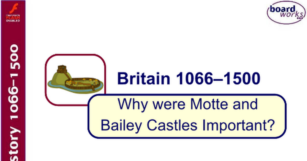 6 Why Were Motte And Bailey Castles Important Google Slides