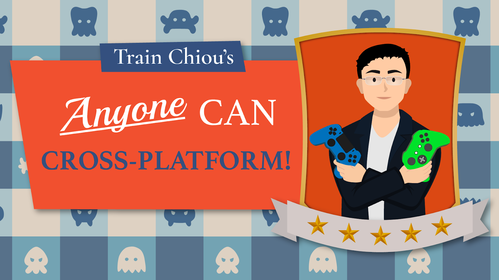 anyone can cross platform (how to make cross platform game) by train chiou
