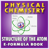 ATOMIC STRUCTURE PHYSICAL CHEMISTRY FORMULA BOOK