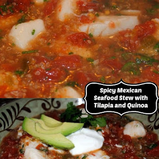 Mexican Fish Stew with Tilapia and Quinoa.