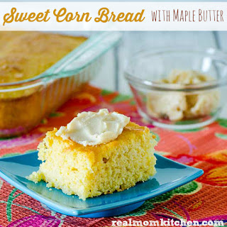 Sweet Corn Bread with Maple Butter