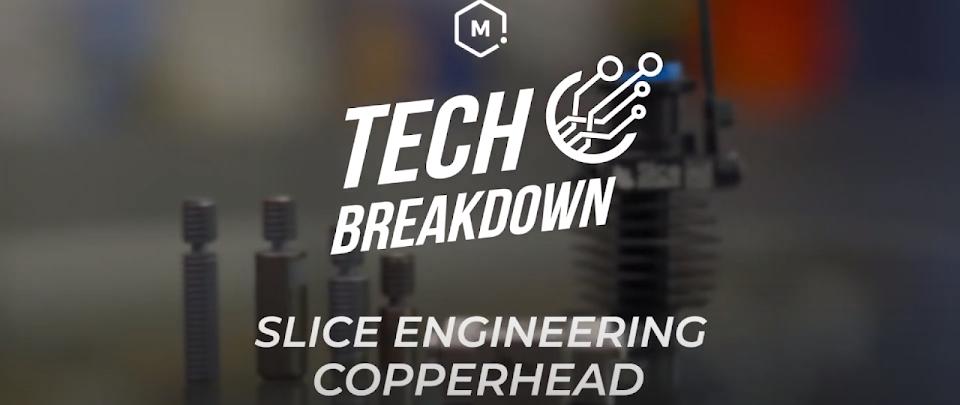Tech Breakdown: Slice Engineering Copperhead Universal Hotend
