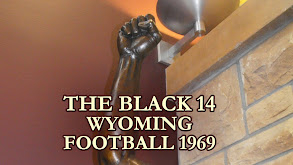 The Black 14: Wyoming Football 1969 thumbnail