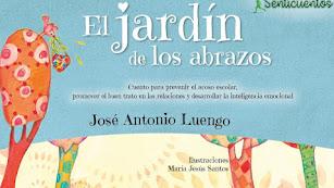 El Jardín de los Abrazos, cuento para prevenir el acoso escolar de Editorial Sentir.