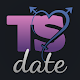 TS Date - Transsexual Dating Community for PC Windows 10/8/7