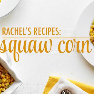 Squaw Corn Recipes