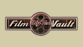 Big Ten Film Vault thumbnail