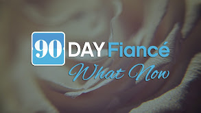 90 Days to Wed: What Now? thumbnail