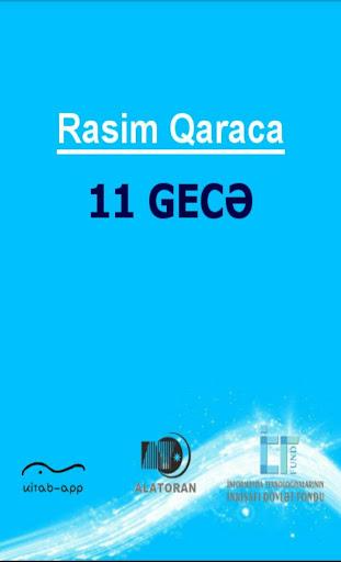 On bir gecə Rasim Qaraca