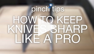 Pinch Tips: How To Keep Knives Sharp Like A Pro Recipe