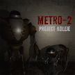 Metro-2: Project Kollie APK