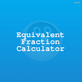 Equivalent Fraction Calculator