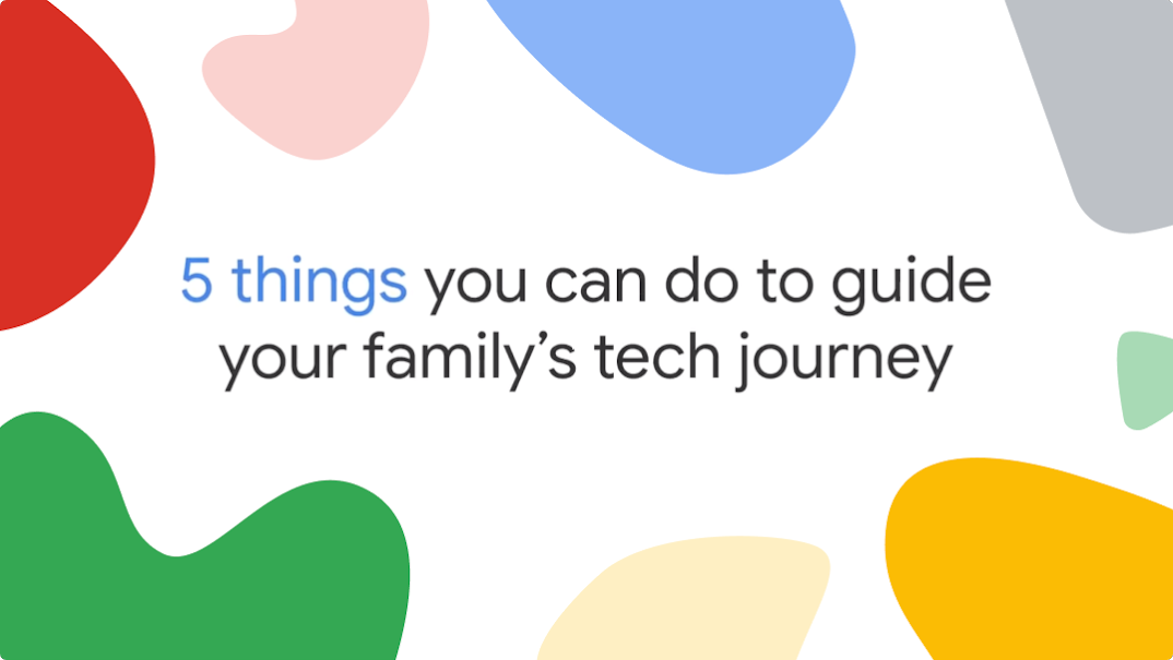 5 things you can do to guide your family's tech journey