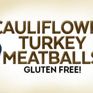 Cauliflower Turkey Meatballs