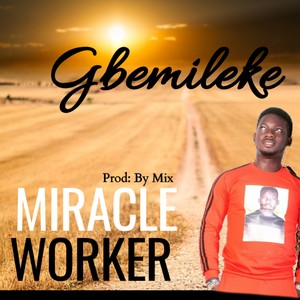 Miracle Worker Upload Your Music Free