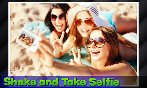 Shake It Selfie - Easy Selfie