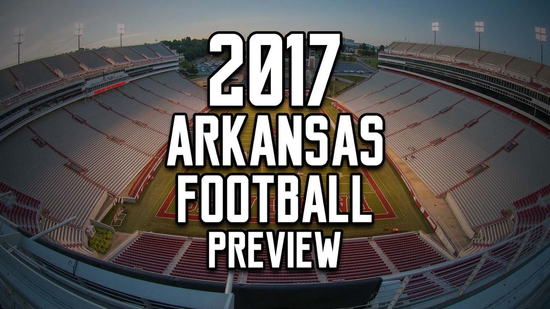 Watch 2017 Arkansas Football Preview live