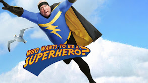 Who Wants to Be a Superhero? thumbnail
