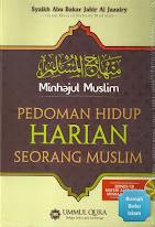 Minhajul Muslim: Pedoman Hidup Harian Seorang Muslim | RBI