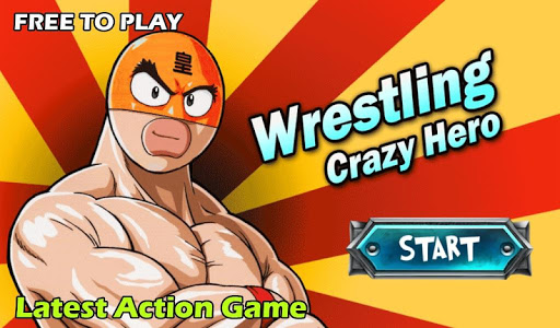 Wrestling Crazy Hero