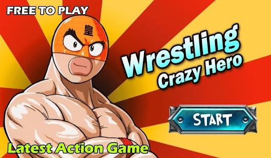 Wrestling-Crazy-Hero