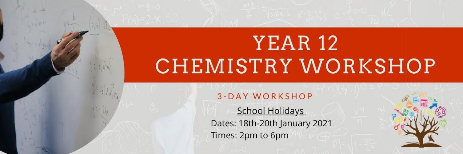 Year 12 Chemistry Workshop (3-day workshop)