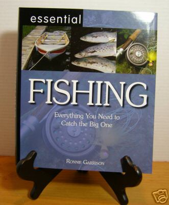 Fishing: Everything You Need to Catch the Big One