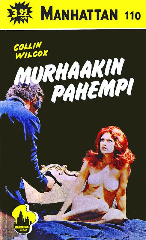 Collin Wilcox: Murhaakin pahempi, Manhattan 110 (Vaasa Oy , 1974)