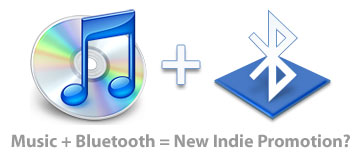 Music + Bluetooth = New Indie Distribution?