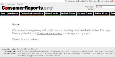 Consumer Reports says they have unexpected heavy traffic