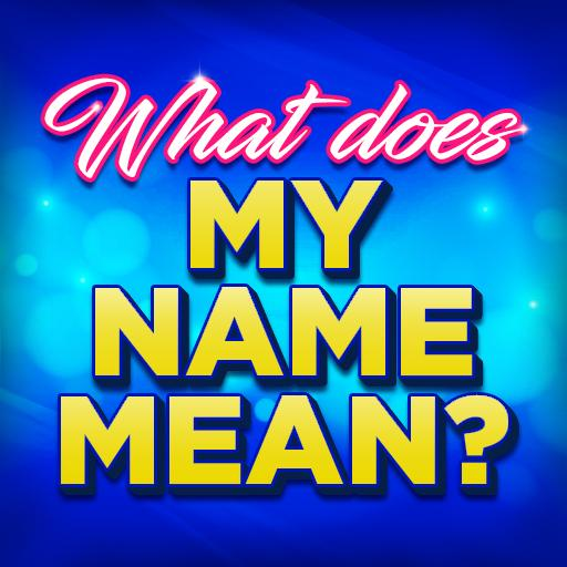 Name Meaning - Apps on Google Play