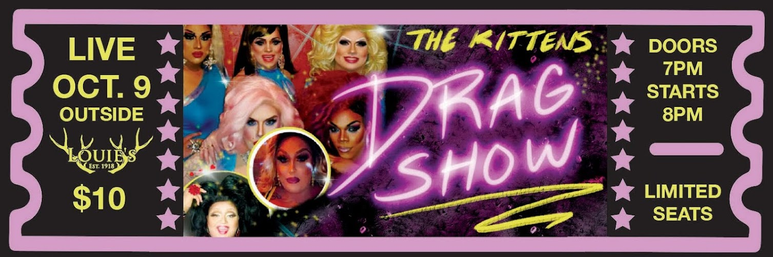 Kittens Drag Show Live OUTSIDE at Louie's