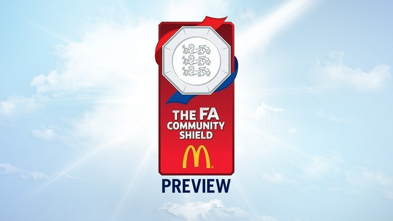 Watch FA Community Shield Preview live
