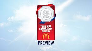 FA Community Shield Preview thumbnail