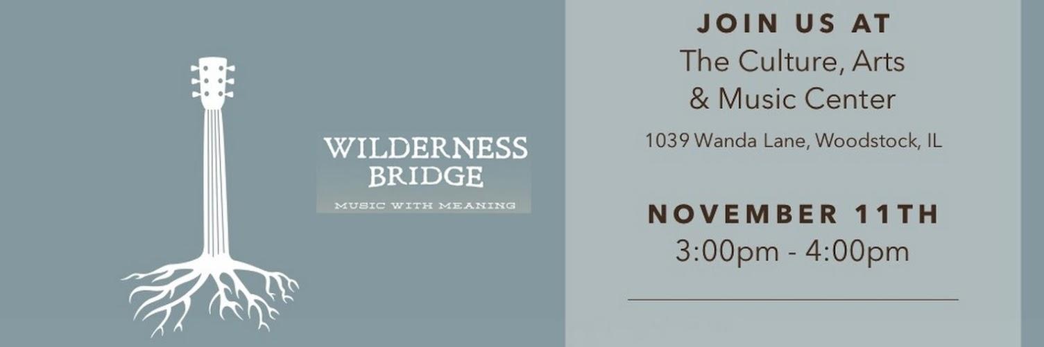Second Sunday Concert - Wilderness Bridge