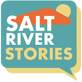 Salt River Stories 2.0