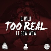 Too Real (Explicit) (feat. Bow Wow)