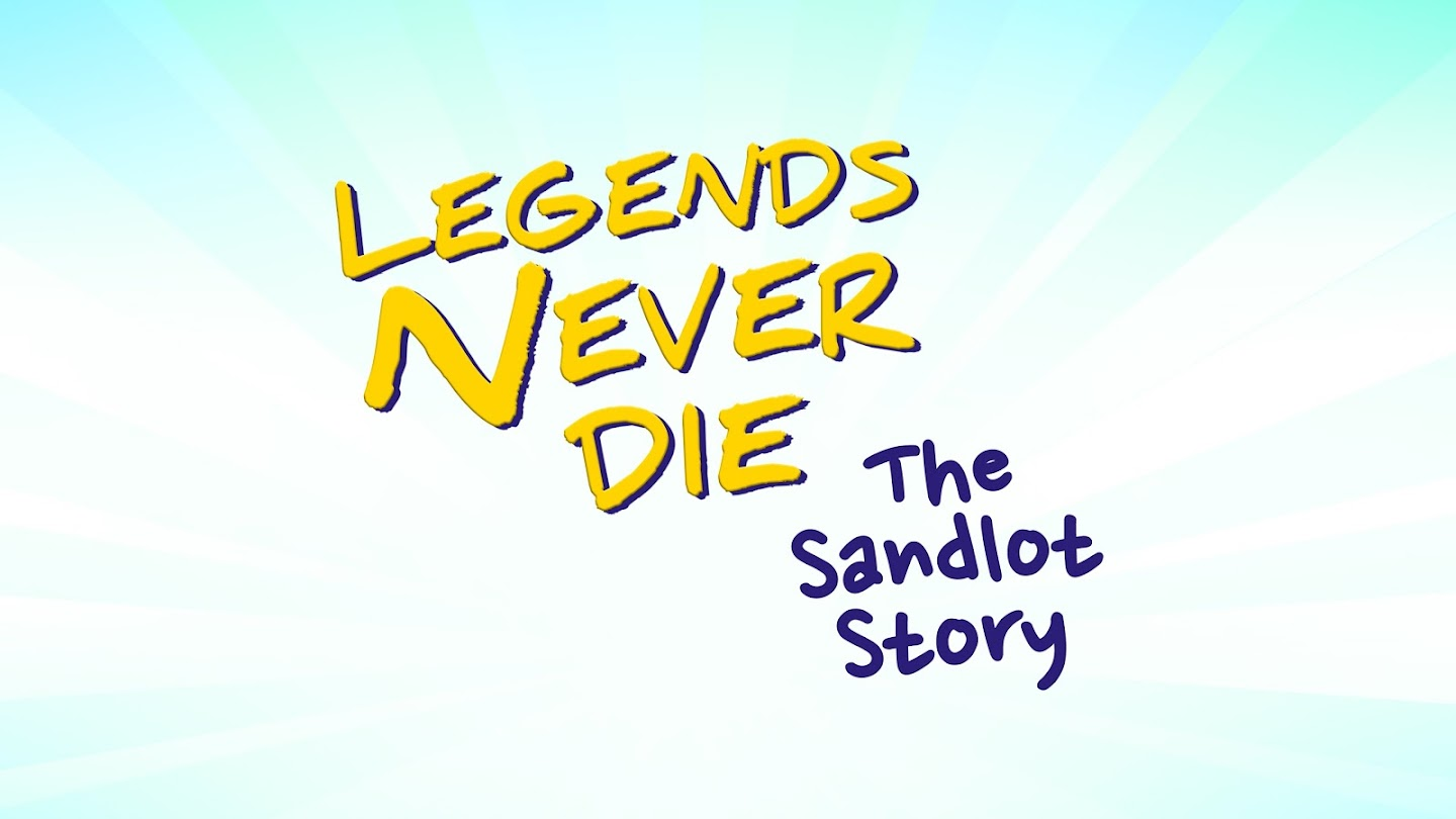 Watch Legends Never Die: The Sandlot Story live