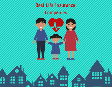 Best Life Insurance Companies Of 2019 Review