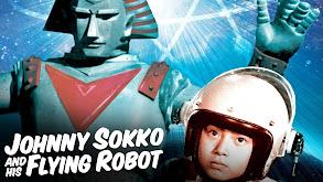 Johnny Sokko and His Flying Robot thumbnail