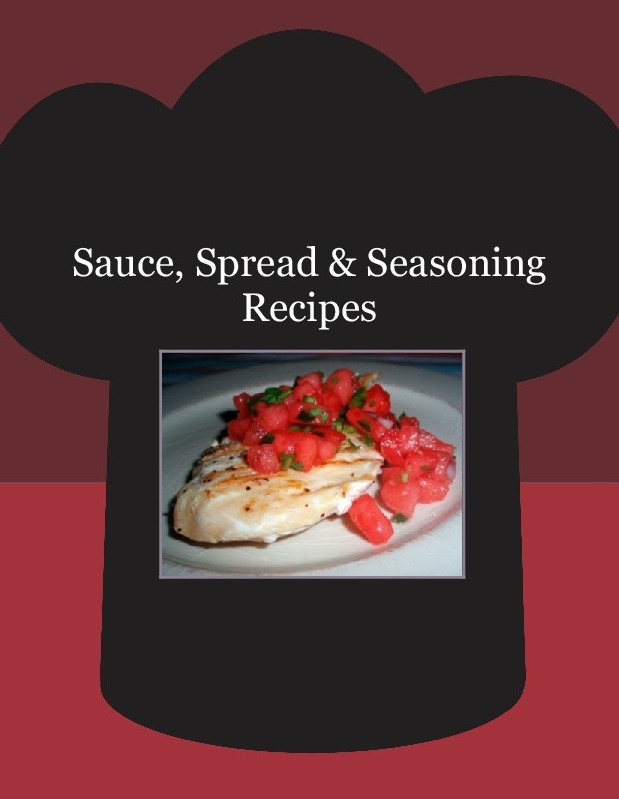 Sauce, Spread & Seasoning Recipes