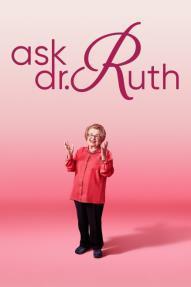 F:\DOCUMENT\cellcom\תמונות\סלקום טיוי\ניוזלטר דצמבר\פוסטרים\Ask_Dr._Ruth_POSTER.jpg