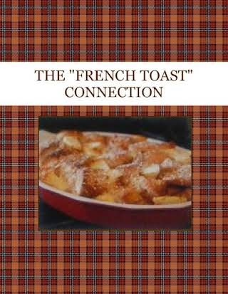 "THE ""FRENCH TOAST"" CONNECTION"