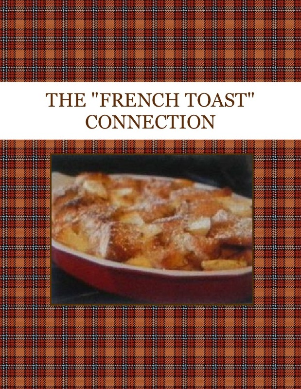 """THE """"FRENCH TOAST"""" CONNECTION"""